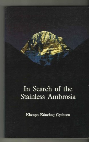 9780937938560: In Search of the Stainless Ambrosia