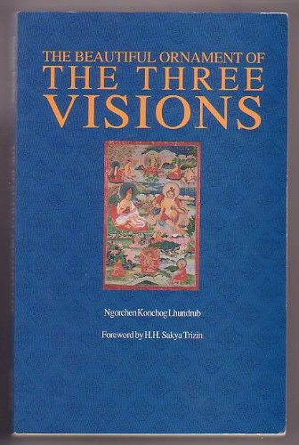 9780937938997: The Beautiful Ornament of the Three Visions