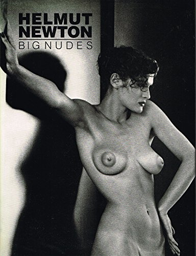 Big nudes. Introduction by Karl Lagerfeld.: Newton, Helmut.