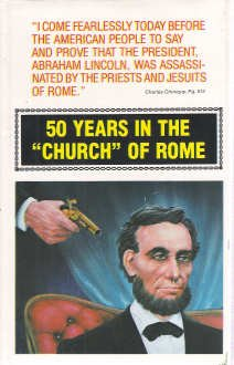 9780937958001: 50 Years in the Church of Rome: The life story of Pastor Chiniquy, who was for twenty-five years a priest in the Roman Catholic Church