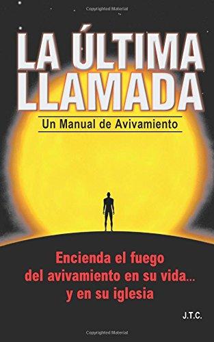 9780937958025: La Ultima Llamada