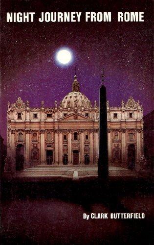 Night Journey From Rome: Clark Butterfield