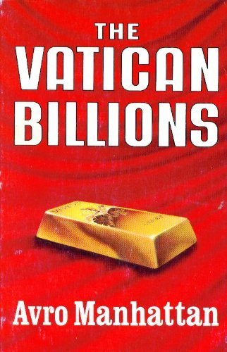 9780937958162: The Vatican Billions