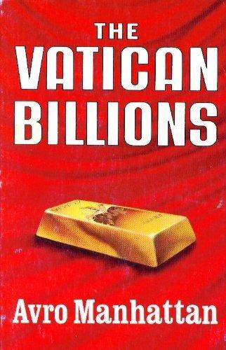 9780937958162: The Vatican Billions