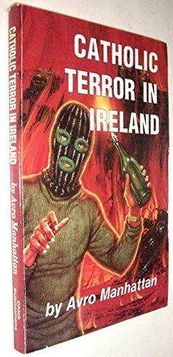 Catholic Terror in Ireland: Manhattan, Avro