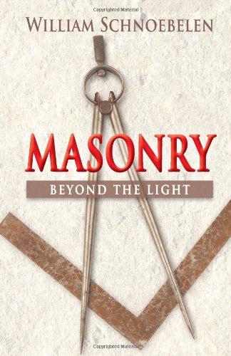 Masonry : Beyond the Light: William Schnoebelen
