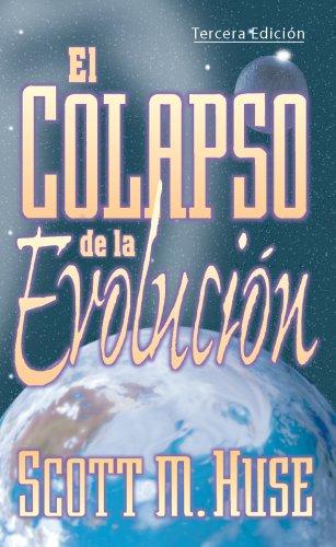 El Colapso de la Evolución (Spanish Edition): Scott M Huse