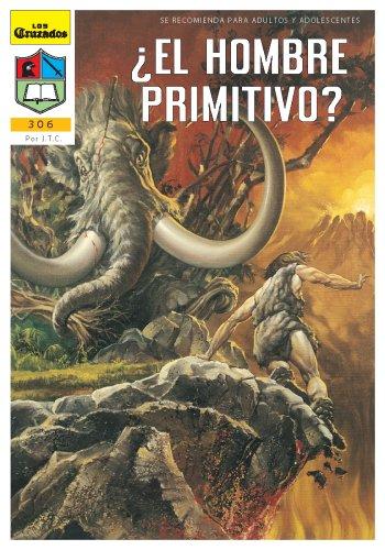 El Hombre Primitivo? (Spanish Edition): Chick, Jack T