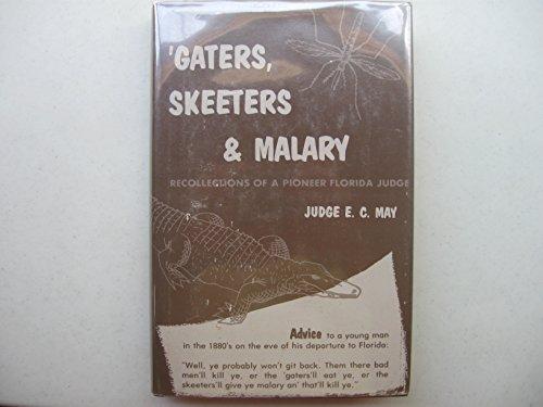 9780937959183: Gaters Skeeters & Malary