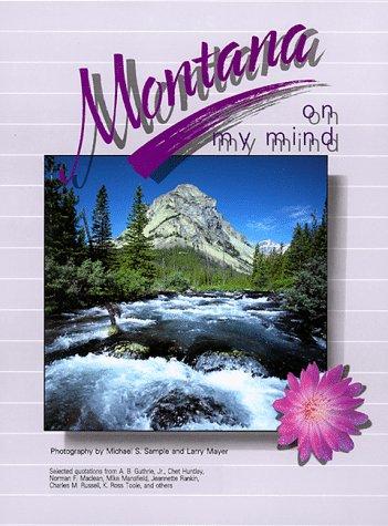 9780937959268: Montana on My Mind (On My Mind Series)