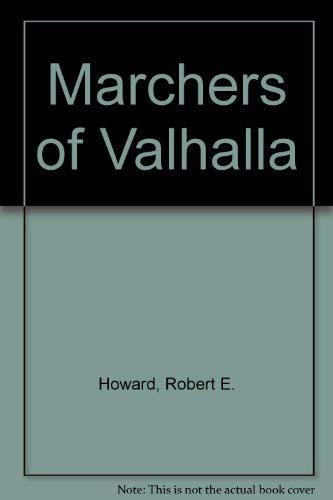 9780937986189: Marchers of Valhalla