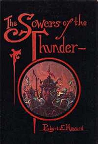 9780937986264: Sowers of the Thunder
