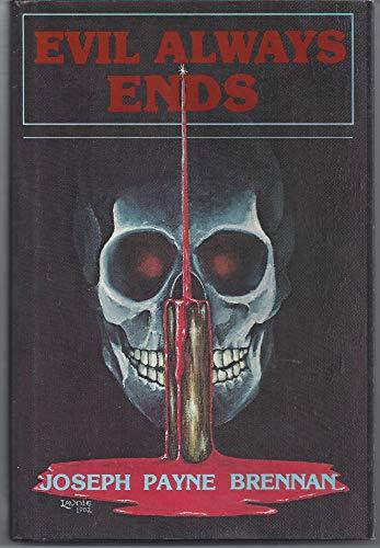 9780937986530: Evil Always Ends