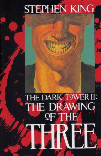 The Drawing of the Three (The Dark Tower, Book 2): King, Stephen