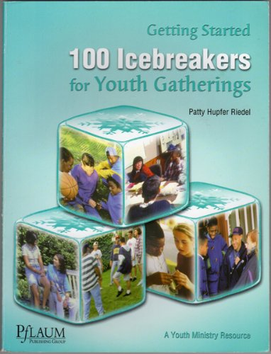9780937997598: Getting Started: 100 Icebreakers for Youth Gatherings