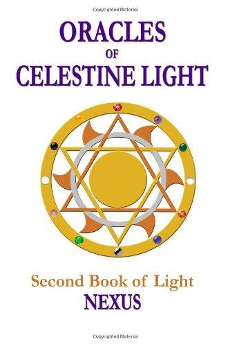 9780938001355: Oracles of Celestine Light: Nexus