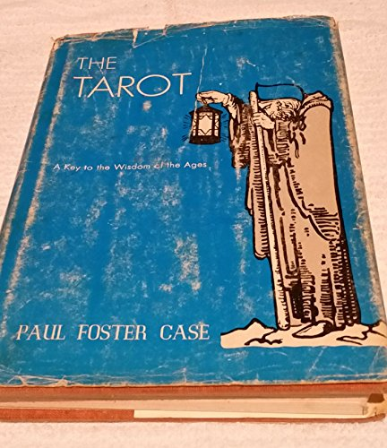 9780938002086: The Tarot: A Key to the Wisdom of the Ages