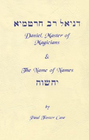 9780938002109: Daniel, Master of Magicians/Name of Names