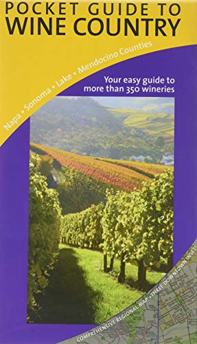9780938011620: Pocket Guide to Wine Country: Napa - Sonoma - Lake - Mendocino Counties