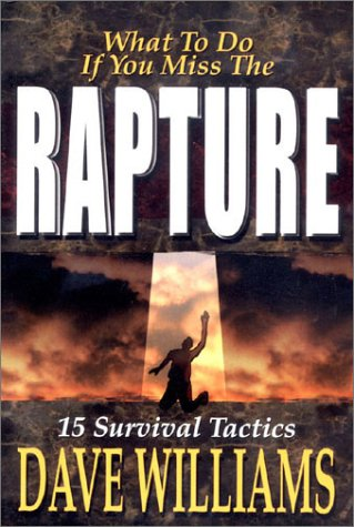 9780938020516: What to do if you miss the rapture: 15 survival tactics