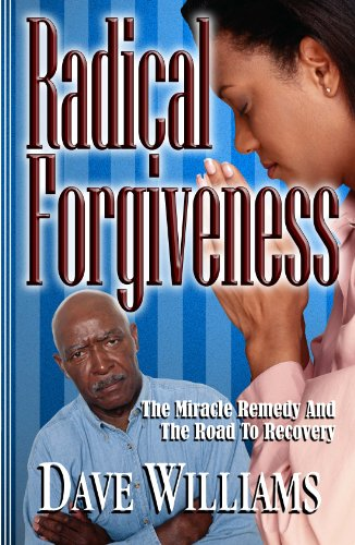 9780938020714: Radical Forgiveness, the Miracle Remedy & the Road to Recovery (Radical... (4th in series))