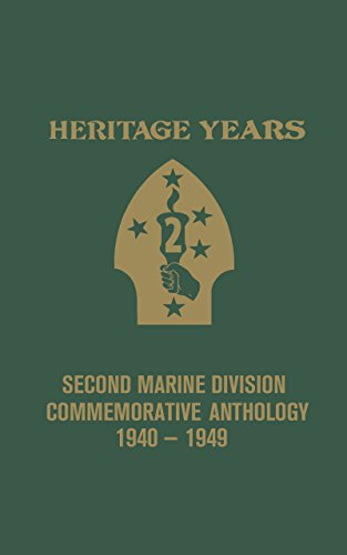 Heritage Years: 2nd Marine Division Commemorative Anthology 1940 - 1949: Banning, Bill