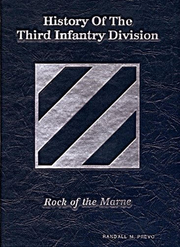 History of the Third Infantry Division: Rock of the Marne: Gaul, Jeffrey