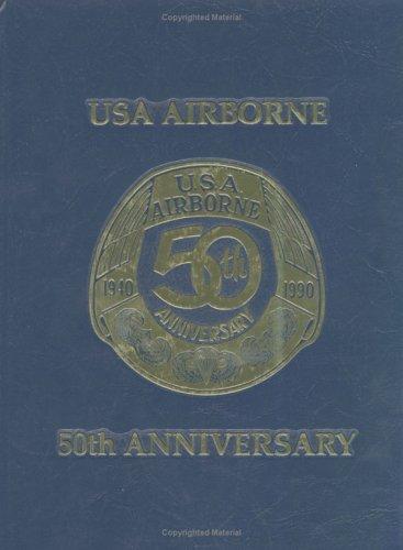 9780938021902: USA Airborne - 50th Anniversary