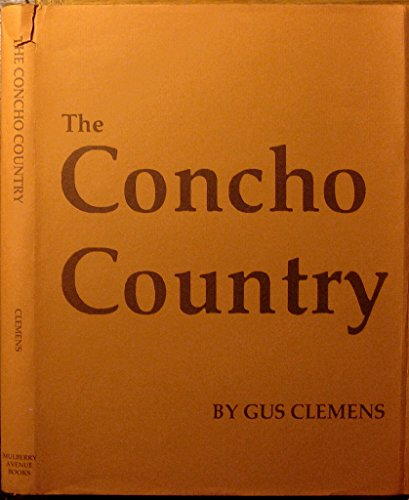 The Concho Country: Clemens, Gus & Tom Clemens (photographer)