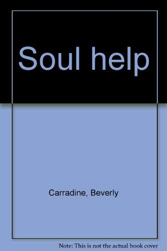 Soul help: Beverly Carradine