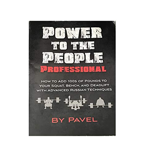 Power to the People Professional: Pavel Tsatsouline
