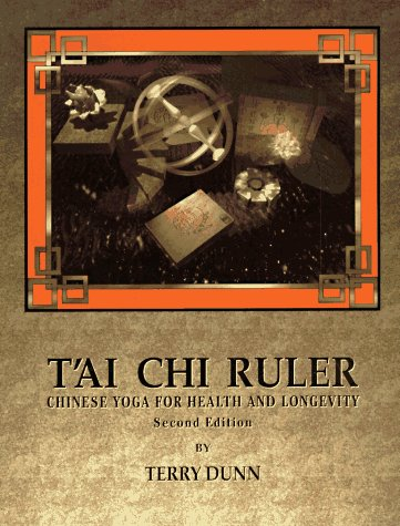 9780938045144: Tai Chi Ruler: Chinese Yoga for Health and Longevity