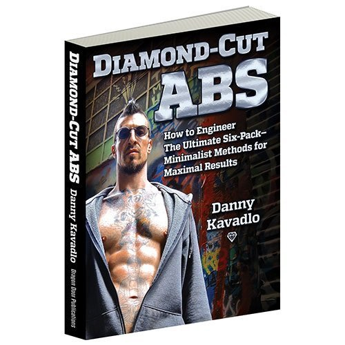 9780938045649: Diamond-Cut Abs, How to Engineer The Ultimate Six-Pack--Minimalist Methods for Maximal Results