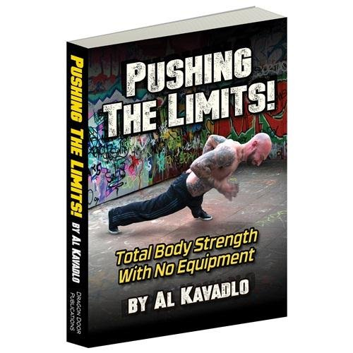9780938045861: Pushing the Limits: Total Body Strength with No Equipment
