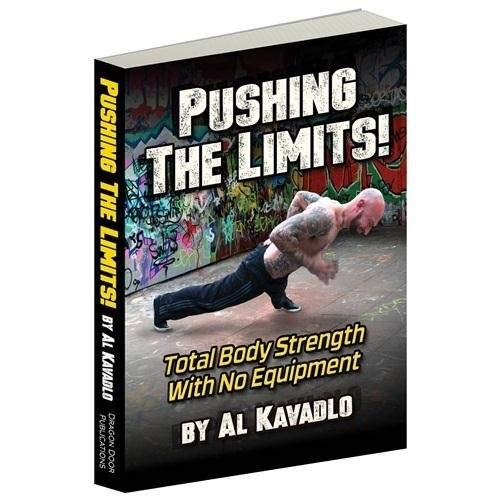 9780938045861: Pushing the Limits! Total Body Strength with No Equipment