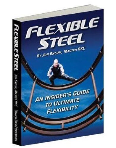 9780938045977: Flexible Steel - An insiders guide to ultimate flexibility