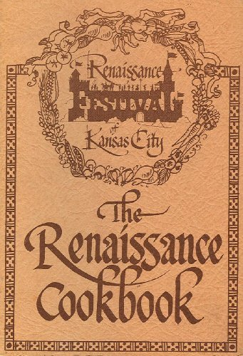 9780938054009: The Renaissance Cookbook