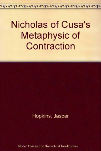 9780938060253: Nicholas of Cusa's Metaphysic of Contraction