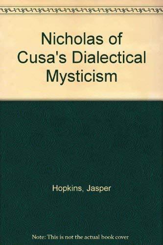 9780938060284: Nicholas of Cusa's Dialectical Mysticism