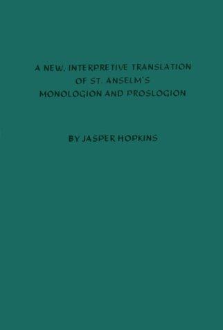 9780938060345: A New, Interpretive Translation of St. Anselm's Monologion and Proslogion