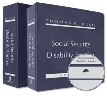Social Security Disability Practice: Bush, Thomas E.