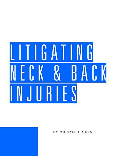 9780938065265: Litigating Neck and Back Injuries