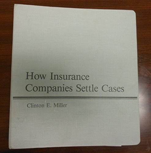 9780938065432: How Insurance Companies Settle Cases