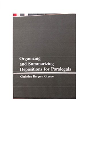 9780938065524: Organizing and summarizing depositions for paralegals