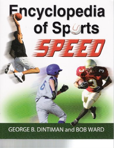 Encyclopedia of Sports Speed: Improving Playing Speed for Sports Competition: George Blough ...