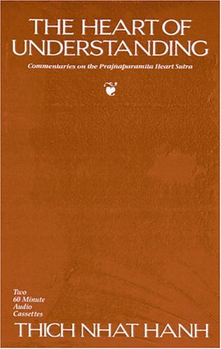 9780938077169: The Heart of Understanding: Commentaries on the Prajnaparamita Heart Sutra