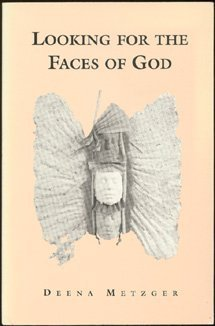 Looking for the Faces of God: Metzger, Deena