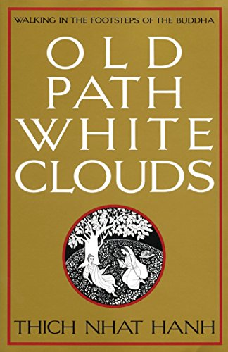 9780938077268: Old Path White Clouds: Walking in the Footsteps of the Buddha