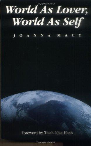 World as Lover, World as Self: Joanna Macy