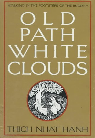 9780938077404: Old Path White Clouds: Walking in the Footsteps of the Buddha